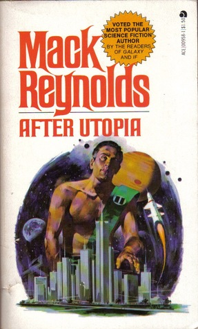 After Utopia by Mack Reynolds