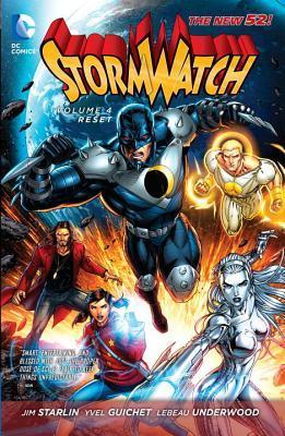 Stormwatch, Volume 4: Reset by Yvet Guichet, Jim Starlin