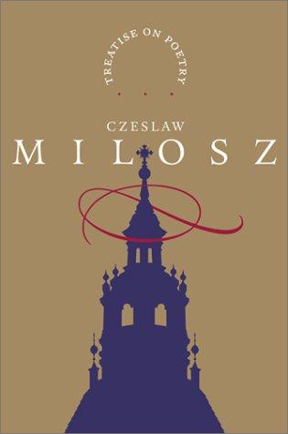 A Treatise on Poetry by Robert Hass, Czesław Miłosz