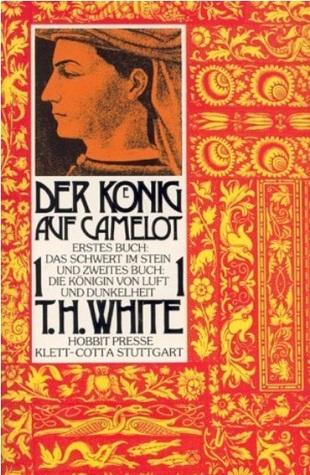 Das Schwert im Stein by T.H. White
