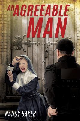 An Agreeable Man by Nancy Baker
