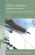 Great American Short Stories (Barnes & Noble Classics Series): From Hawthorne to Hemingway by Corinne Demas