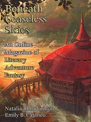 Beneath Ceaseless Skies Issue #236 by Emily B. Cataneo, Scott H. Andrews, Natalia Theodoridou