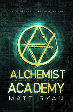 Alchemist Academy Book 1 by Matt Ryan