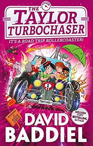 The Taylor TurboChaser: From the million copy best-selling author by David Baddiel, Steven Lenton