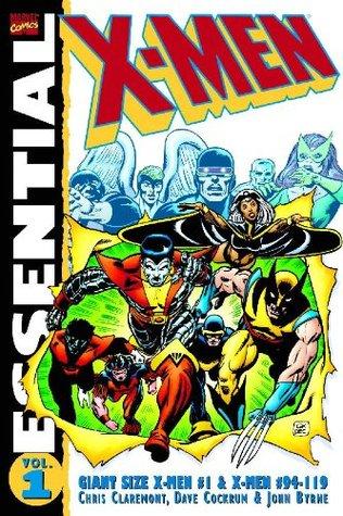 Essential X-Men, Vol. 1 by Dave Cockrum, Len Wein, John Byrne, Terry Austin, Chris Claremont
