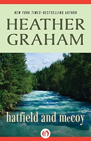 Hatfield and McCoy by Heather Graham Pozzessere, Heather Graham
