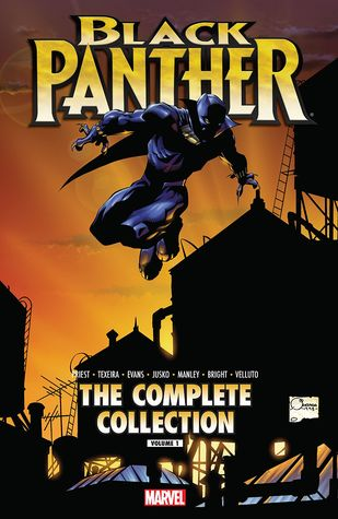 Black Panther by Christopher Priest: The Complete Collection, Vol. 1 by Vince Evans, Mike Manley, Sal Velluto, M.D. Bright, Mark Texeira, Christopher J. Priest, Joe Quesada, Amanda Conner, Joe Jusko