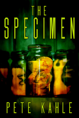The Specimen by Pete Kahle