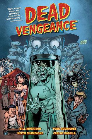 Dead Vengeance by Stéphane Roux, Bill Morrison