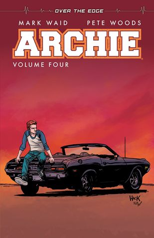 Archie, Vol. 4 by Mark Waid, Pete Woods