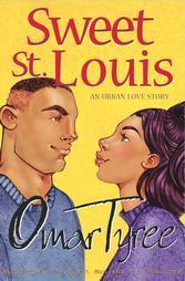 Sweet St. Louis by Omar Tyree