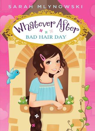 Bad Hair Day by Sarah Mlynowski