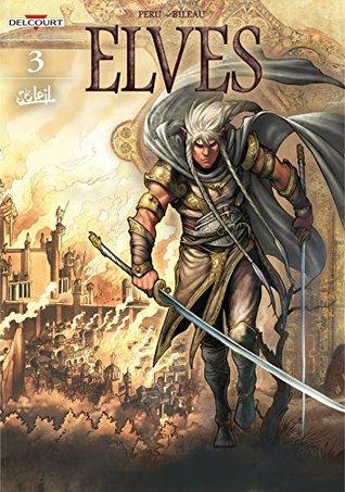 Elves Vol. 3: White Elf, Black Heart by Stéphane Bileau, Luca Merli, Olivier Peru, Christina Cox-De Ravel