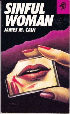 Sinful Woman by James M. Cain