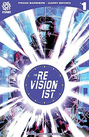 The Revisionist by Garry Brown, Frank Barbiere