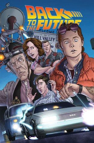 Back to the Future: Untold Tales and Alternate Timelines by John Barber, David Witt, Luis Antonio Delgado, Brent Schoonover, Bob Gale, Erik Burnham, Kelly Fitzpatrick