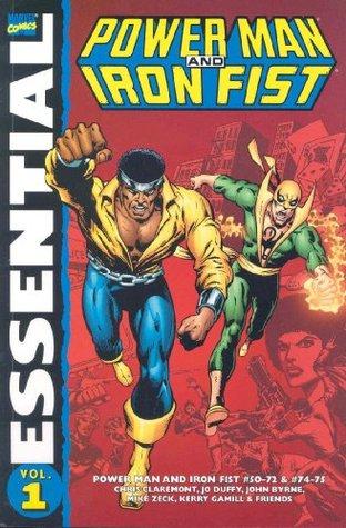 Essential Power Man and Iron Fist, Vol. 1 by Mike Zeck, Bob Layton, Steven Grant, John Byrne, Jo Duffy, Greg LaRocque, Sal Buscema, Chris Claremont