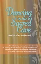 Dancing in the Sacred Cave by Jack Webb, Kay Ryan, Li-Young Lee