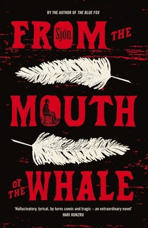From the Mouth of the Whale by Sjón, Victoria Cribb