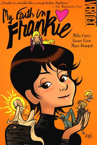 My Faith in Frankie by Sonny Liew, Marc Hempel, Mike Carey