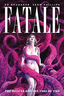 Fatale, Volume 2 by Ed Brubaker