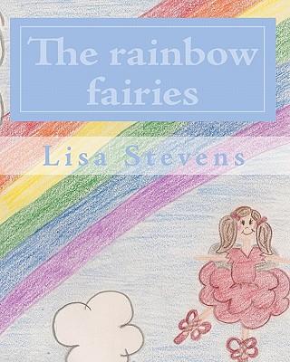 The rainbow fairies by Lisa Stevens