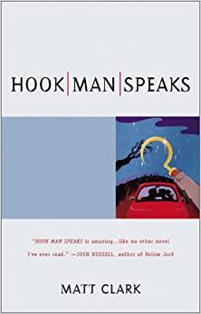 Hook Man Speaks by Matt Clark