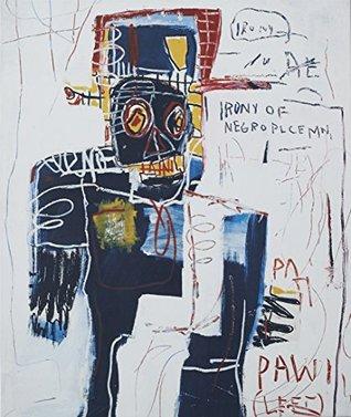 Jean-Michel Basquiat: Now's the Time by Glenn O'Brien, Franklin Sirmans, Dieter Buchhart, Olivier Berggruen, Christian Campbell