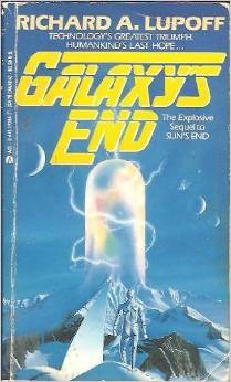 Galaxy's End by Richard A. Lupoff