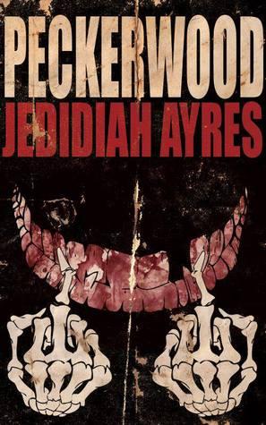 Peckerwood by Jedidiah Ayres