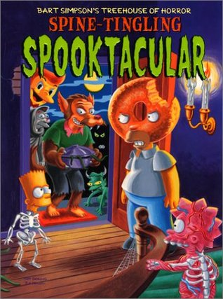 Bart Simpson's Treehouse of Horror: Spine-Tingling Spooktacular by Matt Groening, Neil Alsip, Sergio Aragonés