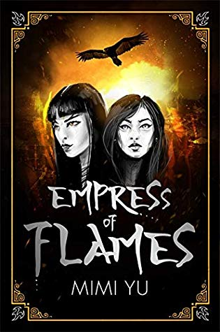 Empress of Flames by Mimi Yu