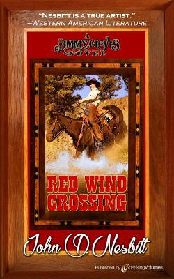Red Wind Crossing by John D. Nesbitt