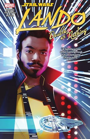 Star Wars: Lando - Double or Nothing by Rodney Barnes, Paolo Villanelli