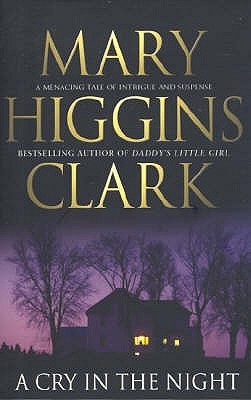 A Cry In The Night by Mary Higgins Clark