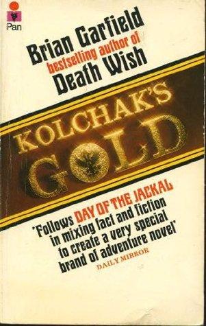 Kolchak's Gold by Brian Garfield