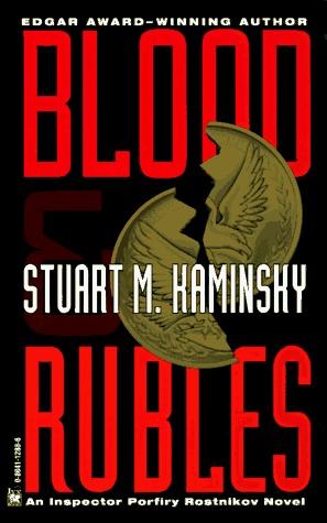 Blood and Rubles by Stuart M. Kaminsky