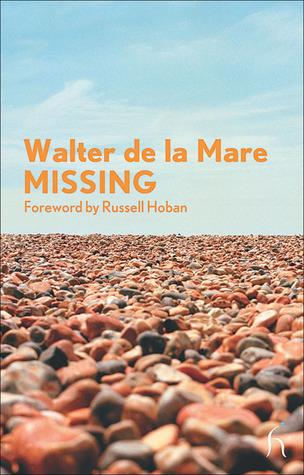 Missing by Russell Hoban, Walter de la Mare