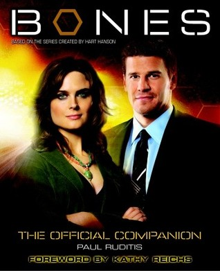 Bones: The Official Companion by Paul Ruditis
