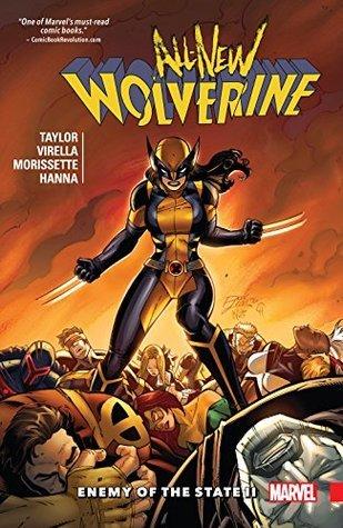 All-New Wolverine, Volume 3: Enemy of the State II by David Lopez, Djibril Morrisette-Phan, Nik Virella, Tom Taylor