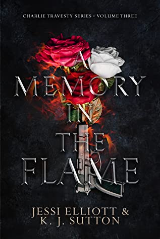 A Memory in the Flame by K.J. Sutton, Jessi Elliott