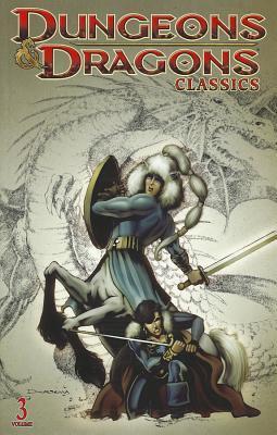 Dungeons & Dragons Classics Volume 3 by Jeff Grubb, Benjamin Schwartz, Don Kraar, Dan Mishkin, Dan Raspler