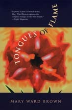 Tongues of Flame by Mary Ward Brown, Jerry Elijah Brown
