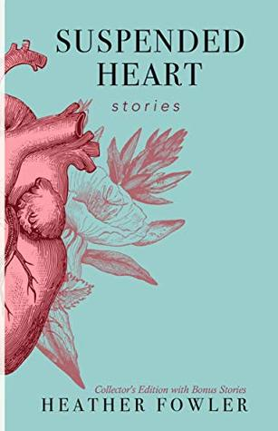 Suspended Heart by Heather Fowler