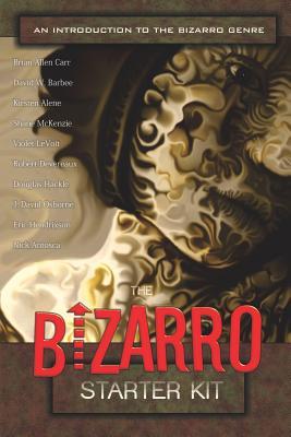 The Bizarro Starter Kit (Red) by Shane McKenzie, J. David Osborne, Brian Allen Carr