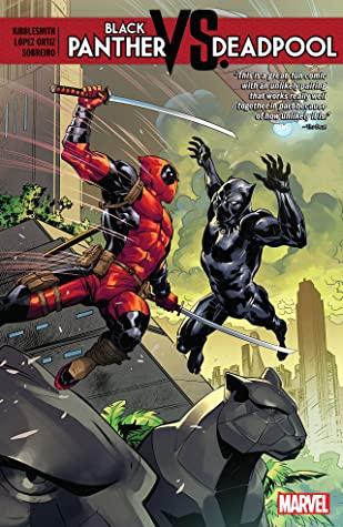 Black Panther vs. Deadpool by Daniel Kibblesmith, Ricardo Lopez Ortiz