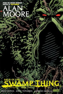 Saga of the Swamp Thing, Book Five by Alan Moore