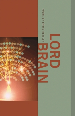 Lord Brain by Bruce Beasley