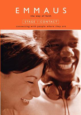 Emmaus: Contact (Stage 1) by Stephen Cottrell, Steven Croft
